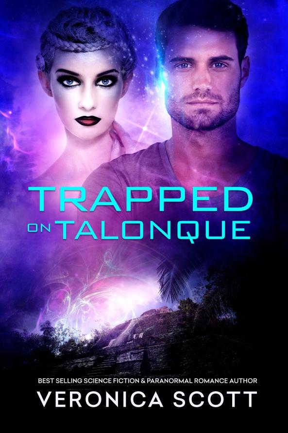 NEW: Trapped On Talonque SciFi Romance | Veronica Scott