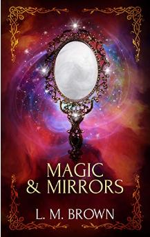 magic and mirrors