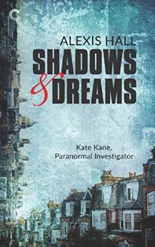 shadows and dreams