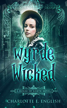 wyrde and wicked